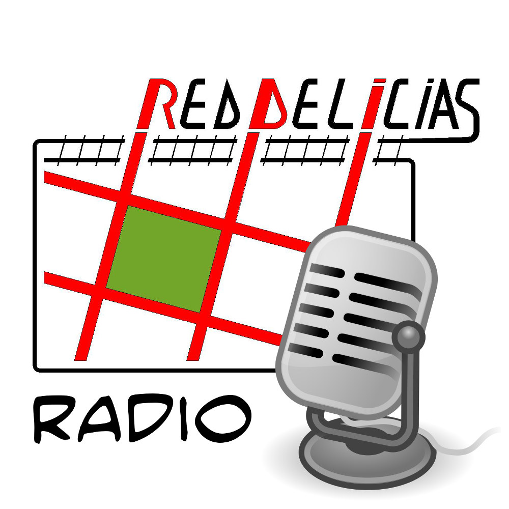 Podcast de Red Delicias Radio